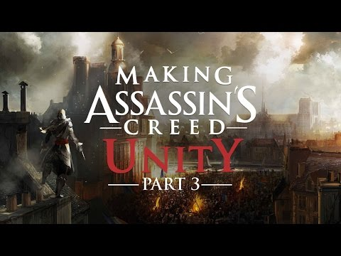 Paris - Developers discuss writing the Assassin vs. Templar conflict into the French Revolution and how ACU's Paris was created as a sandbox to play out the fantasy.