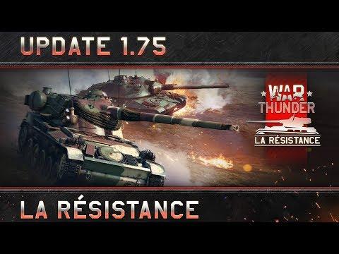War Thunder: Update 1.75 'La Résistance'