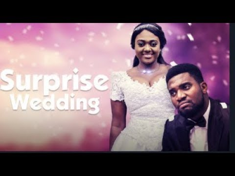 SURPRISE WEDDING - Latest 2017 Nigerian Nollywood Drama Movie (20 min preview)