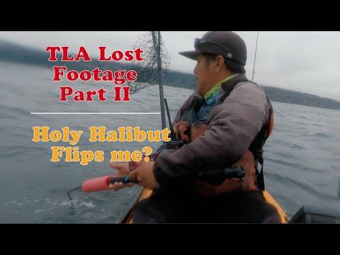 TLA Lost Footage Part II   Holy Halibut