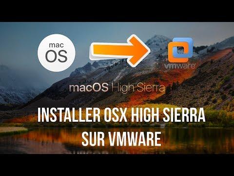 Installer Mac OSX High Sierra sur VMware en quelques clics