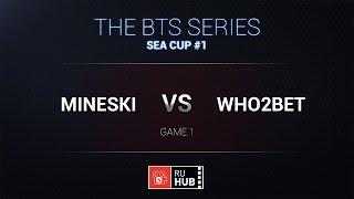 Mineski vs Who2bet, game 1