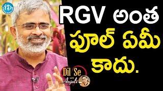 Video RGV Is Not A Fool To Make GST Movie - Akella Raghavendra || Dil Se With Anjali MP3, 3GP, MP4, WEBM, AVI, FLV April 2018