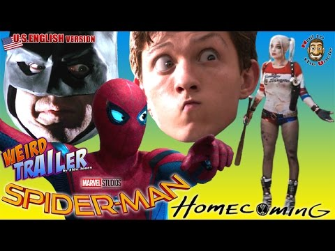 SPIDERMAN HOMECOMING Weird Trailer