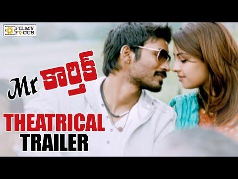 Mr.Karthik Theatrical Trailer || Dhanush, Richa Gandopadhyay - Filmyfocus.com