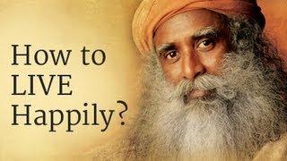 Video How to Live Happily? - Sadhguru Answers MP3, 3GP, MP4, WEBM, AVI, FLV Juli 2018