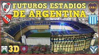 FUTUROS ESTADIOS DE ARGENTINA