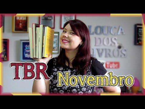 Livros para ler novembro - TBR | Louca dos livros 2018