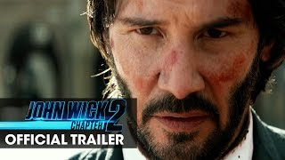 John Wick Chapter 2 2017 Movie Official Trailer – 'Wick Goes Off'