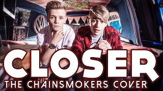 Video The Chainsmokers - Closer ft  Halsey (Bars and Melody Cover) MP3, 3GP, MP4, WEBM, AVI, FLV Agustus 2018