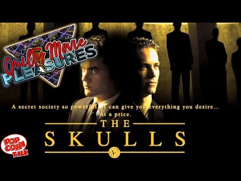 The Skulls (2000) ... is a Guilty Movie Pleasure!