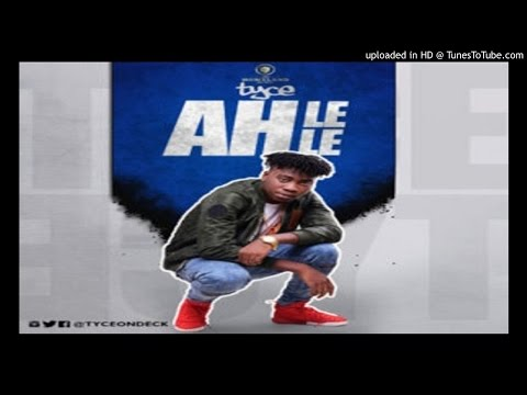 Tyce-Ah-lele (2016 MUSIC)