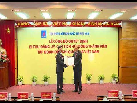 Trao quyết định Chủ tịch HĐTV Tập đoàn Dầu khí Quốc gia Việt Nam