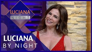 Luciana by Night comMárcia Fernandes - Completo 25/12/2018