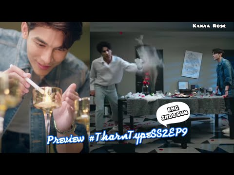 Preview TharnType SS2 Ep9 [Eng/Indo sub] | Official Link Ep9 ↓↓↓