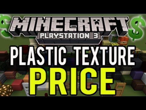 'Minecraft Playstation Texture Pack Price' - Plastic Texture Pack Price (PS3 Minecraft News)