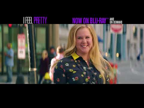 I FEEL PRETTY - NOW ON BLU-RAY & ON DEMAND