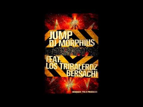 Jump - Los Tribaleroz Feat. DJ Morphius y Bersachi