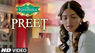 Preet - Khoobsurat (Video Song) Jasleen Kaur Royal, Sonam Kapoor