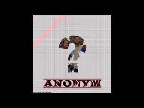Aleftina feat. Lazai - Anonym (prod. by Whiteman Bob)