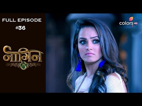 Naagin 3 - 6th October 2018 - नागिन 3 - Full Episode