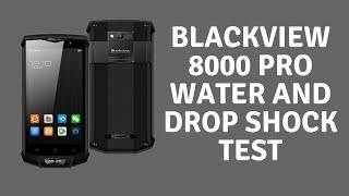 BlackView 8000 Pro Water and Drop Shock Testthis is a quick shock test and water proof test of the BlackView 8000 Pro. I will be doing a full review of this phone if it withstands my basic tests. Watch the video to find out what happened.Discount Code: BV8000Prohttps://goo.gl/HS3jdvSpecificationBasic InformationBrand: Blackview Type: 4G Smartphone OS: Android 7.0 Service Provider: Unlocked Language: English, Russian, German, French, Spanish, Polish, Portuguese, Italian, Norwegian SIM Card Slot: Dual SIM,Dual Standby SIM Card Type: Nano SIM CardHardwareCPU: MTK6757 Cores: 2.3GHz,Octa Core RAM: 6GB RAM ROM: 64GB External Memory: TF card up to 256GBNetworkWireless Connectivity: 3G,4G,Bluetooth,GPS,GSM,NFC,WiFi WIFI: 802.11a/b/g/n wireless internet Network type: FDD-LTE,GSM,TD-SCDMA,TDD-LTE,WCDMA 2G: GSM 1800MHz,GSM 1900MHz,GSM 850MHz,GSM 900MHz 3G: WCDMA B1 2100MHz,WCDMA B2 1900MHz,WCDMA B4 1700MHz,WCDMA B5 850MHz,WCDMA B8 900MHz TD-SCDMA: TD-SCDMA B34/B39 4G LTE: FDD B1 2100MHz,FDD B17 700MHz,FDD B2 1900MHz,FDD B20 800MHz,FDD B3 1800MHz,FDD B4 1700MHz,FDD B5 850MHz,FDD B7 2600MHz,TDD B19 800MHz,TDD B38 2600MHz,TDD B39 1900MHz,TDD B40 2300MHz,TDD B41 2500MHzDisplayScreen type: Corning Gorilla Glass,IPS Screen size: 5.0 inch Screen resolution: 1920 x 1080 (FHD)CameraCamera type: Dual cameras (one front one back) Back-camera: 16.0MP Front camera: 8.0MP Video recording: YesMedia FormatsPicture format: BMP,GIF,JPEG,JPG,PNGOther FeaturesI/O Interface: 2 x Nano SIM Slot,3.5mm Audio Out Port,Micophone,Micro USB Slot,Speaker,TF/Micro SD Card Slot,Type-C Bluetooth Version: V4.0 Sensor: Ambient Light Sensor,E-Compass,Geomagnetic Sensor,Gravity Sensor,Proximity Sensor Google Play Store: Yes OTG : Yes Additional Features: 3G,4G,Alarm,Bluetooth,Browser,Calculator,Calendar,Camera,Fingerprint recognition,Fingerprint Unlocking,GPS,MP3,MP4,People,Sound Recorder,WiFiBatteryBattery Capacity (mAh): 4180mAh Built-inPackage ContentsCell Phone: 1 Earphones: 1 Power Adapter: 1 USB Cable: 1 Sc