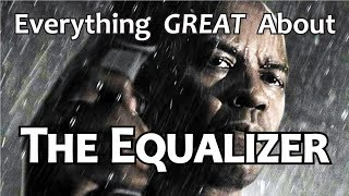 Video Everything GREAT About The Equalizer! MP3, 3GP, MP4, WEBM, AVI, FLV Juli 2018