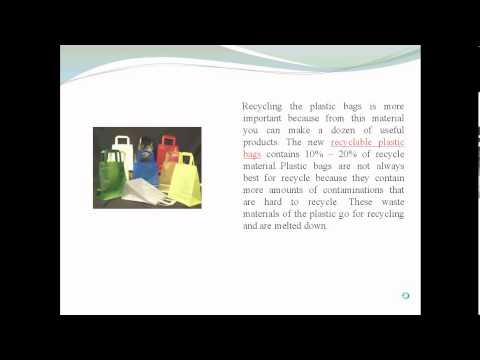 Facts about Green Plastic Bags and Recyclable Plastic Bags