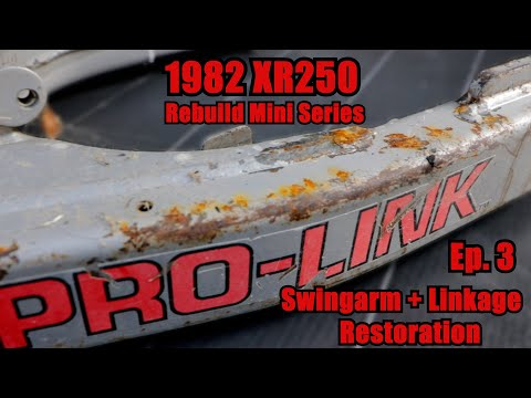 1982 XR250 Rebuild Mini Series!! Ep. 3 Swingarm and Linkage Restoration