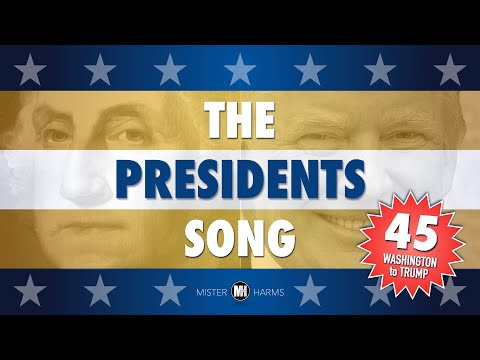 THE PRESIDENTS SONG: Every United States President from George Washington to Donald Trump
