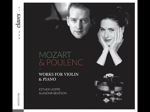 Mozart: Sonata for Piano & Violin in G Major, K. 301 (1778) / Esther Hoppe & Alasdair Beatson