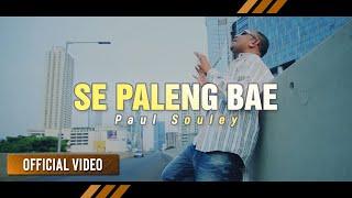 Video || Balasan Lagu PALENG BAE | Paul Souley - SE PALENG BAE (Official Video) MP3, 3GP, MP4, WEBM, AVI, FLV Oktober 2018