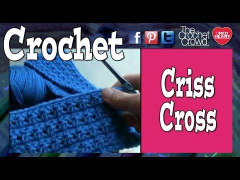 How To Criss Cross Crochet