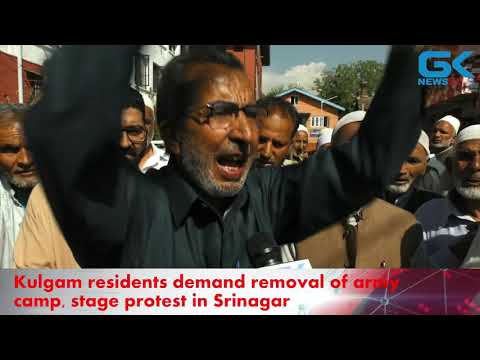 Kulgam residents demand removal of army camp, stage protest