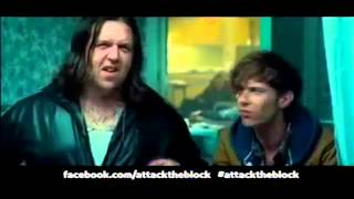 Moved this over  from an old account :As broadcast on Five. Sorry about the horrible cut-off at the end.Official website - http://attacktheblock.com/ UK Release 11th May 2011Originally uploaded on May 2nd, 2011 with 1,512 views