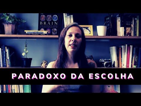 Paradoxo da Escolha - Como melhorar nossas decisões!