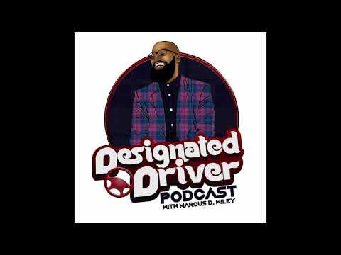 Marcus D.  Wiley Designated Driver Podcast - Season 1 Episode 9 -  Compartmentalize