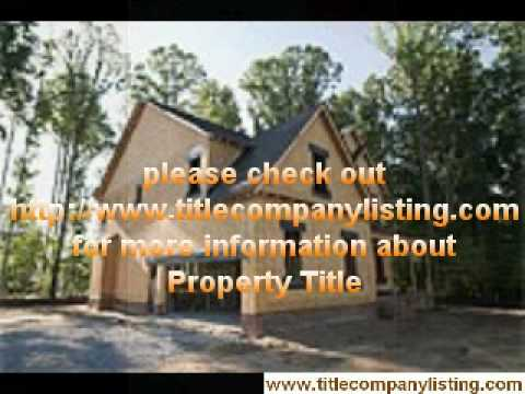 Real Estate Appraisal, Property Title