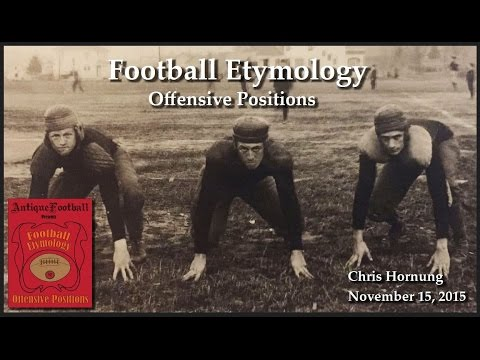 Football Etymology - The Origin Of Offensive Position Names