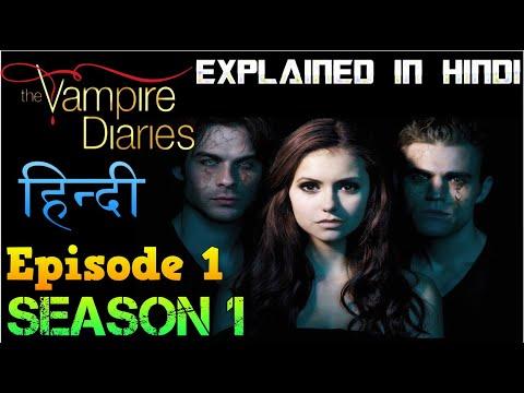 The Vampire Diaries Season 1 Episode 1 Explained Hindi  -ELENA MET STEFAN वैम्पायर डायरीज स्टोरी