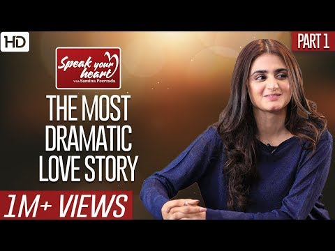 Hira Mani Shares Everything About Her Life | Speak Your Heart With Samina Peerzada | Part I