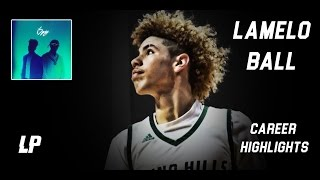"LaMelo Ball    ""iSpy"" ᴴ ᴰ     Chino Hills    Career Highlights   "