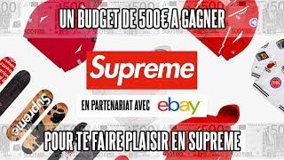 GAGNE 500 EUROS DE SUPREME AVEC EBAY 🔥