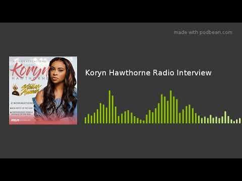 Koryn Hawthorne Radio Interview