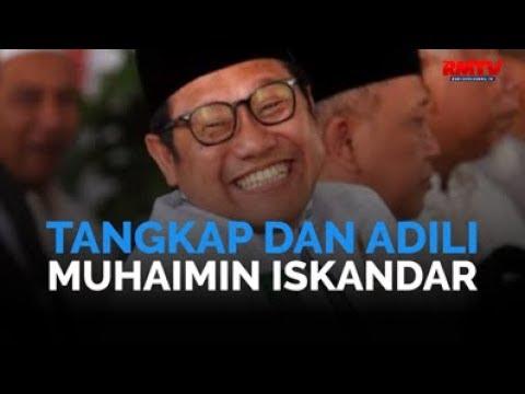 Tangkap dan Adili Muhaimin Iskandar!