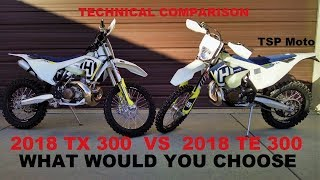 5. 2018 TX 300 vs TE 300 Technical Comparison