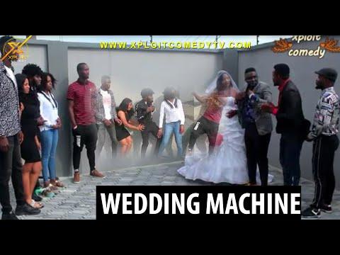 WEDDING MACHINE (xploit comedy)