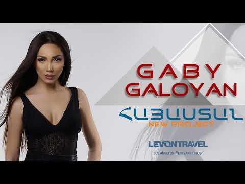 Gaby Galoyan - Armenia || Hayastan