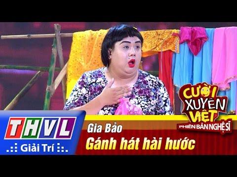 Cười xuyên Việt Phiên bản nghệ sĩ 2016 Tập 8 - Gia Bảo