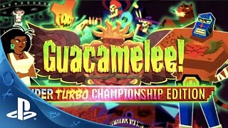 Guacamelee! Super Turbo Championship Edition - Announce Trailer | PS4